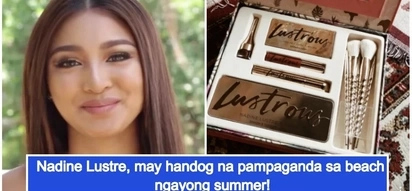 Pang-aura sa beach ngayong summer! Nadine Lustre spills more details about her make up line