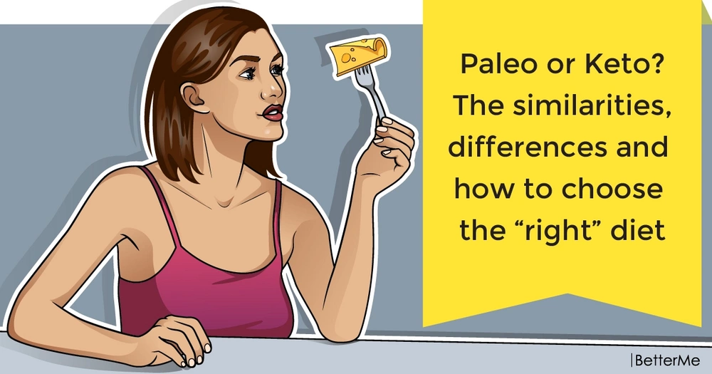 "Paleo or Keto? The similarities, differences and how to choose the ""right"" diet"