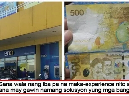 Dati nawawala ang pera, ngayon naman fake! Netizen rants about a fake 500 peso bill withdrawn from BDO ATM