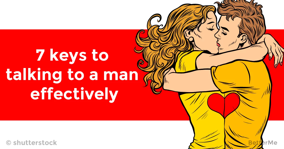 7 keys to talking to a man effectively