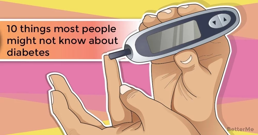 10 things most people might not know about diabetes