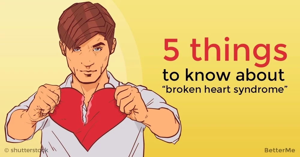 "5 things to know about ""broken heart syndrome"""