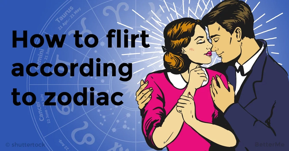 How you flirt according to your Zodiac sign