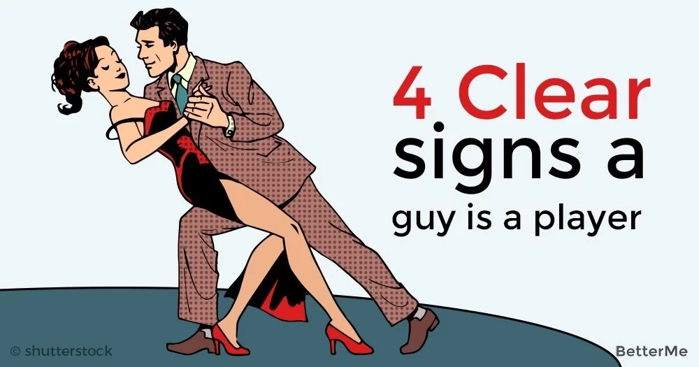 4 clear signs a man is a player