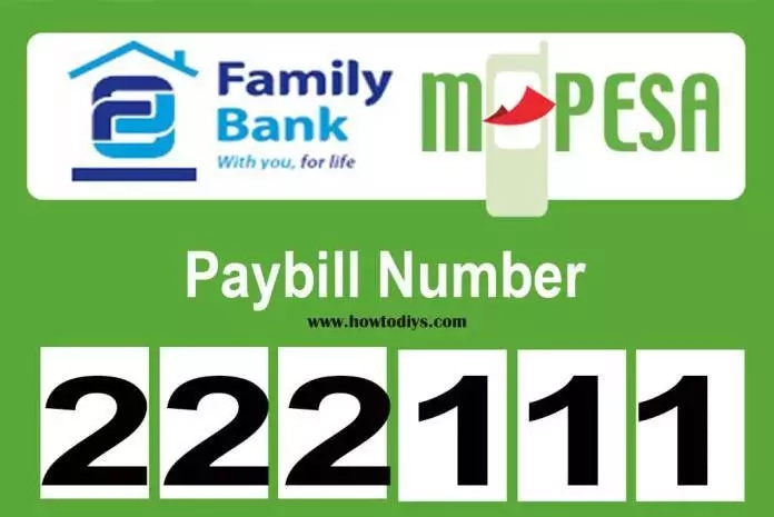 222111 Family Bank Paybill Number - MPESA to Family Bank