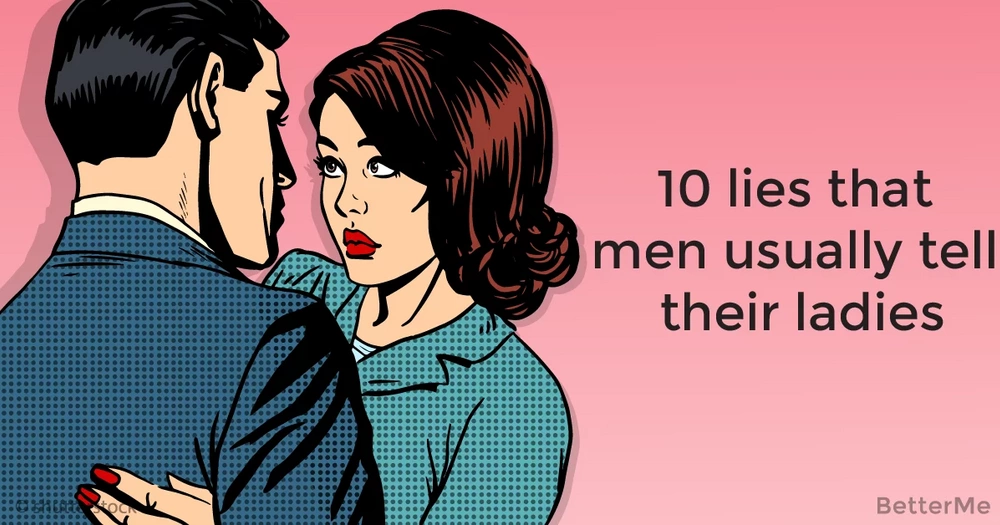 10 lies that men usually tell their women