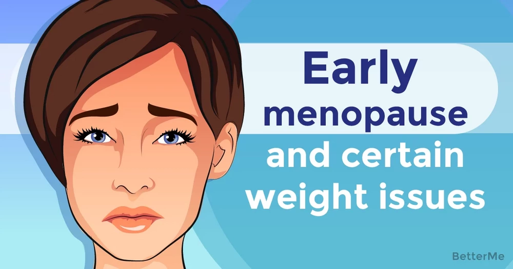 Early menopause more likely for women with certain weight issue, according to study