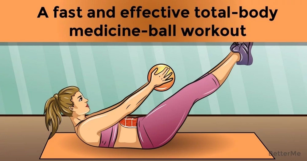 A fast and effective total-body medicine-ball workout
