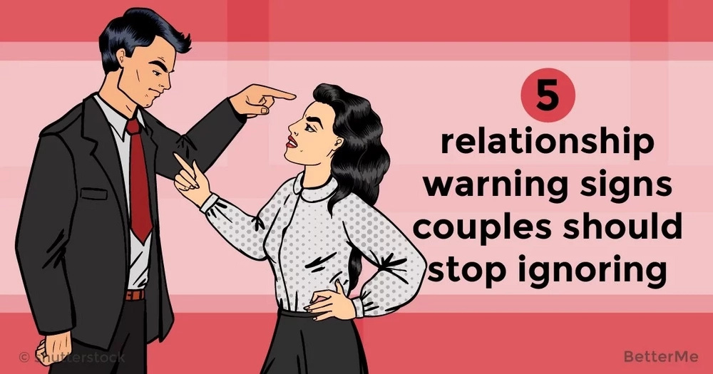 5 relationship warning signs couples should stop ignoring