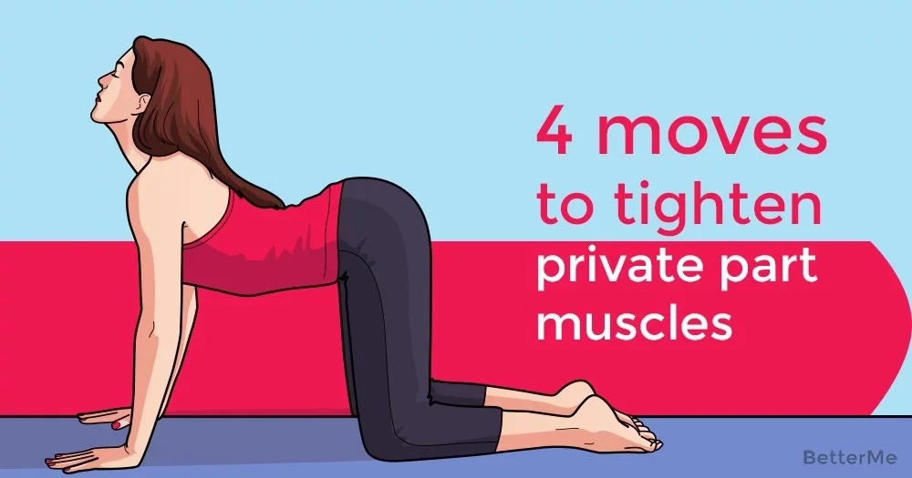 4 moves to tighten private part muscles