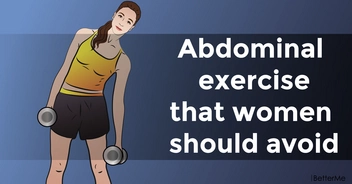 An abdominal exercise that women should avoid