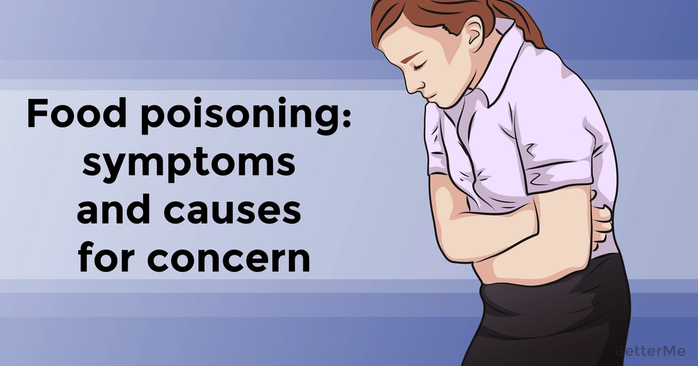 Food poisoning: symptoms and causes for concern