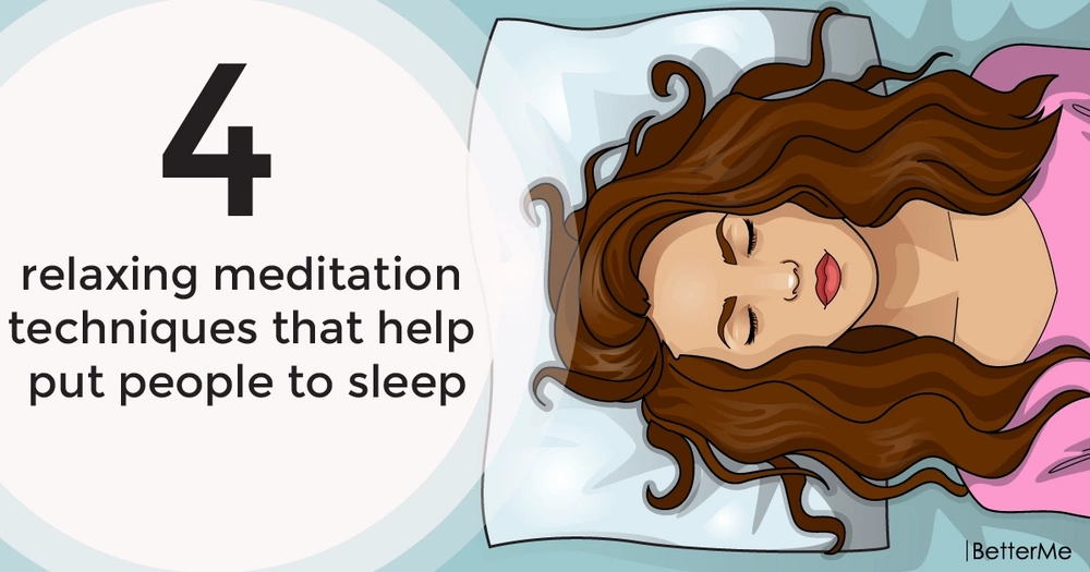 4 relaxing meditation techniques that help put people to sleep