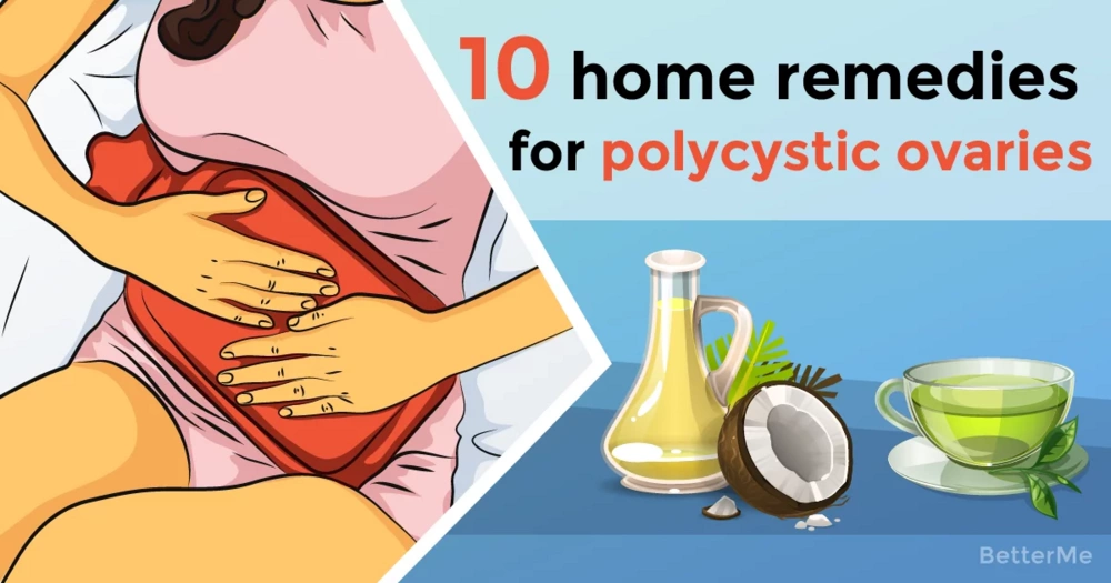 10 effective home remedies for polycystic ovaries