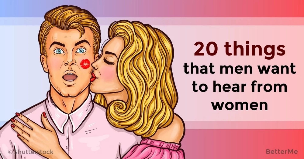 What men love to hear from women