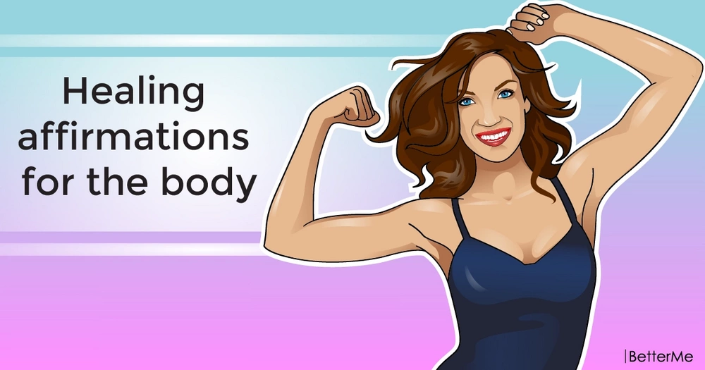Healing affirmations for the body