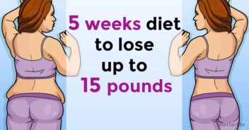 An effective 5-week diet plan can help lose up to 15 pounds