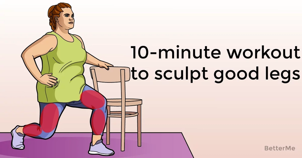 10-minute workout that can help you sculpt good legs