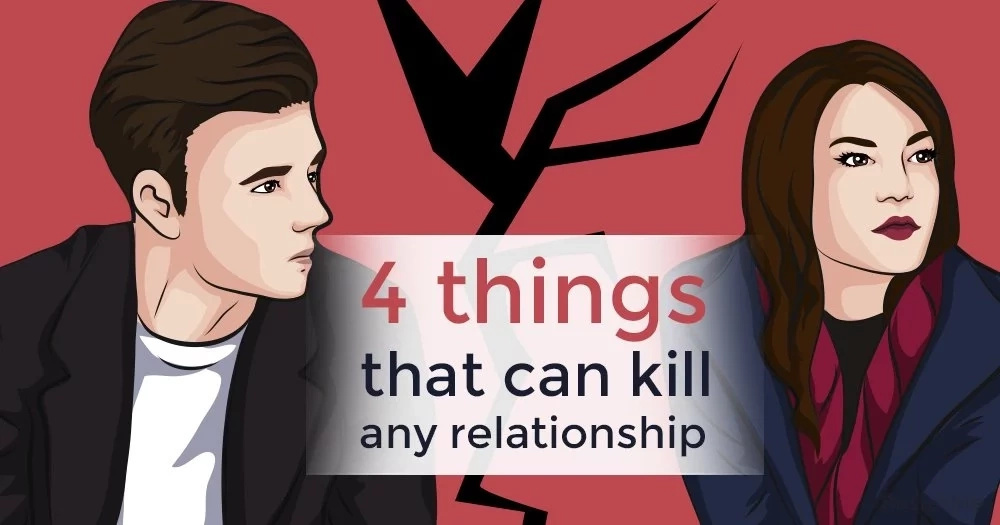4 things that can kill any relationship