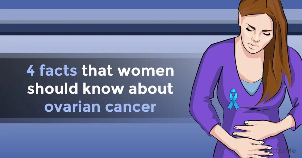 4 facts that women should know about ovarian cancer