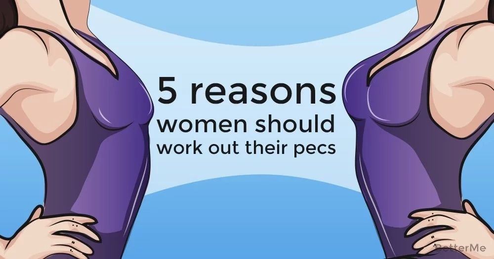 5 reasons women should work out their pecs