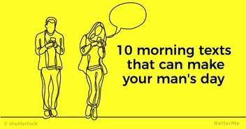 10 morning texts that can make your man's day