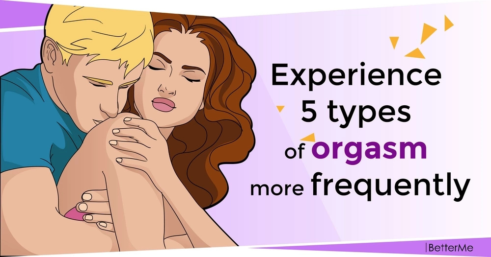 5 different types of orgasm - and how to have more of each