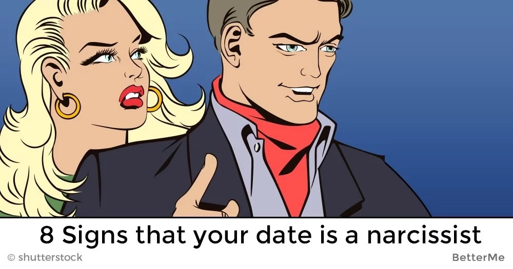 8 signs that your date is a narcissist