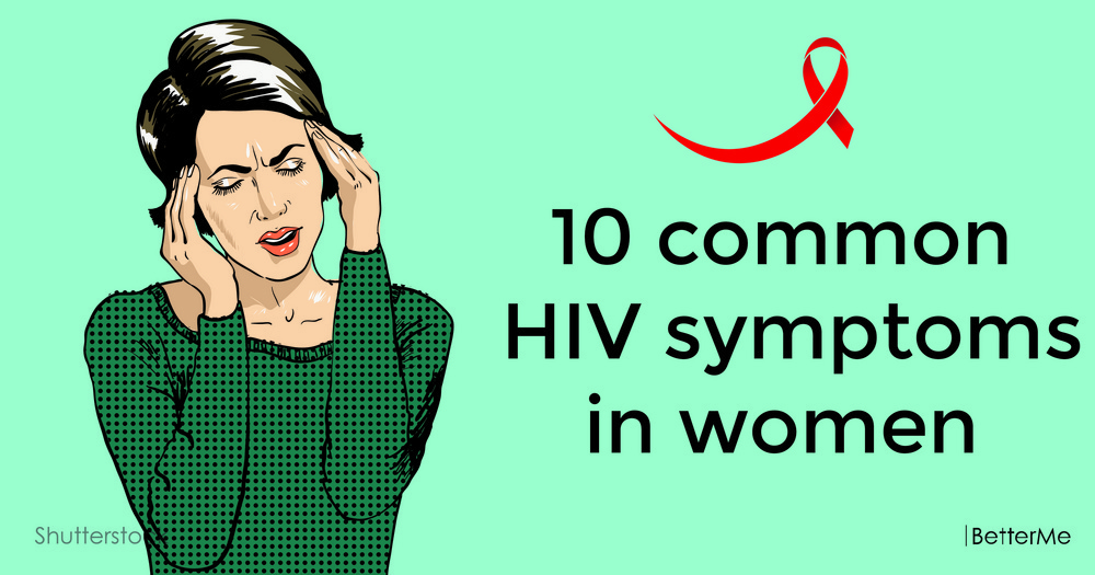 10 common HIV symptoms in women