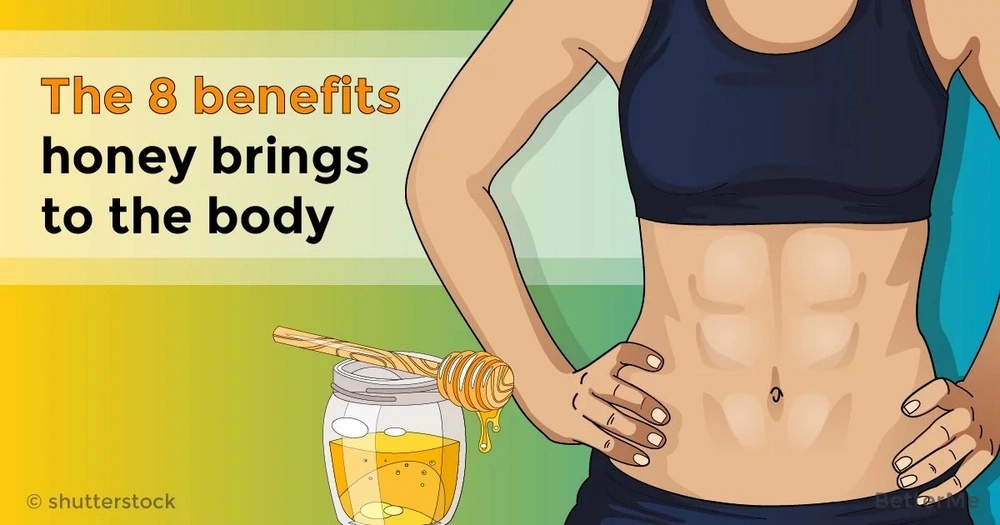 The 8 benefits honey brings to the body