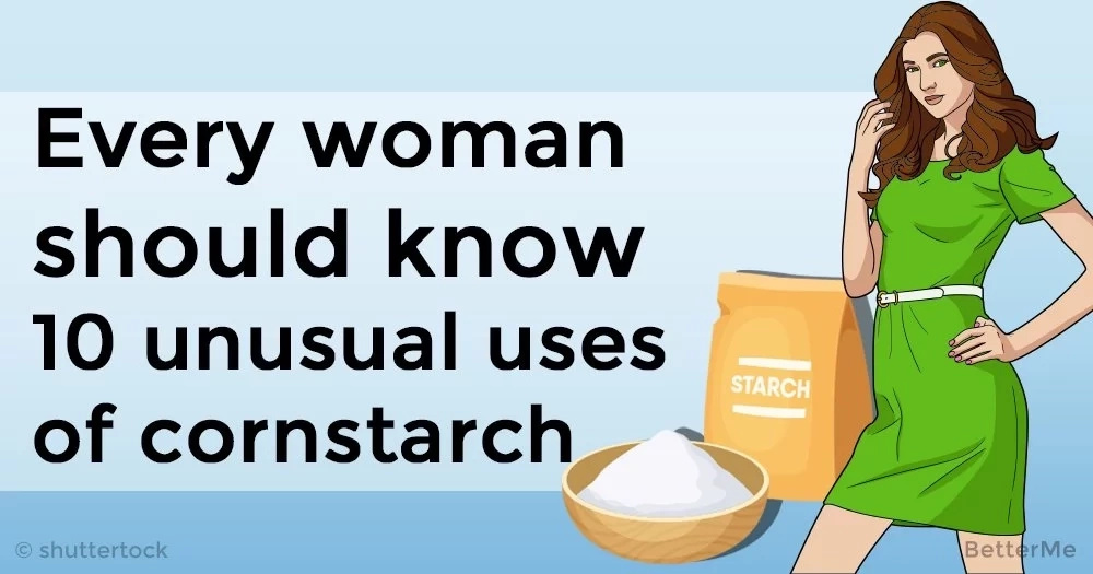 Every woman should know 10 unusual uses of cornstarch