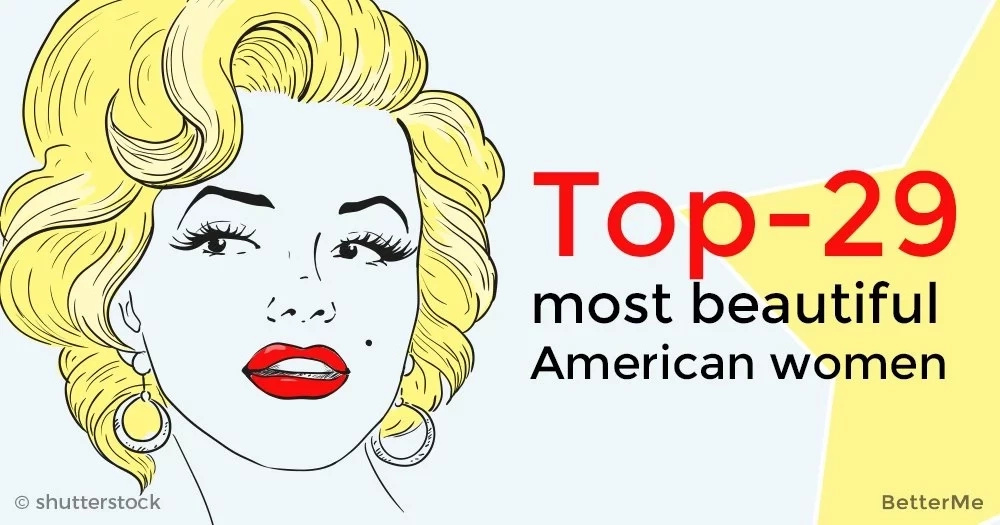 Top-29 most beautiful American women