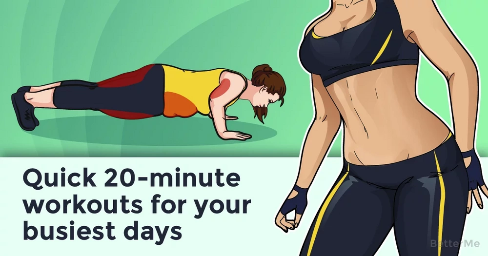Quick 20-minute workouts for your busiest days