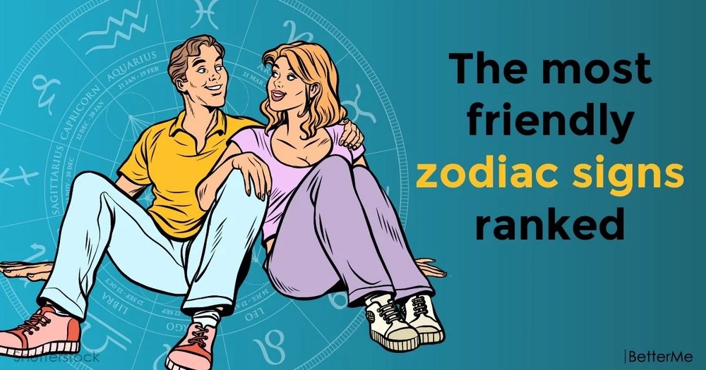 The most friendly zodiac signs ranked