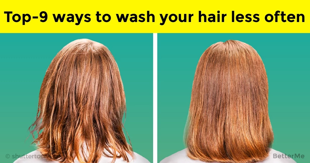 Top-9 ways how to wash your hair less often