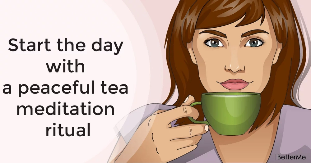 Start the day with a peaceful tea meditation ritual
