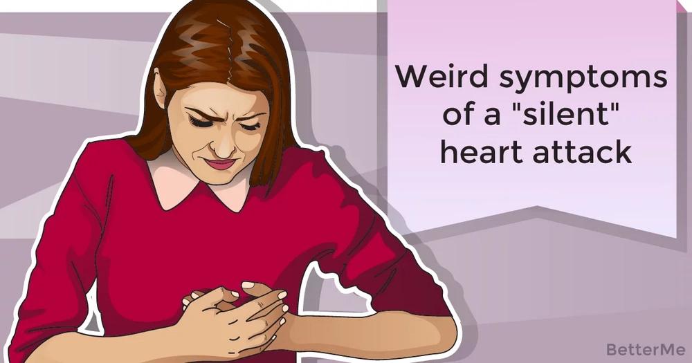 """Weird symptoms of a """"silent"""" heart attack"""