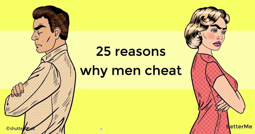 25 reasons why men cheat