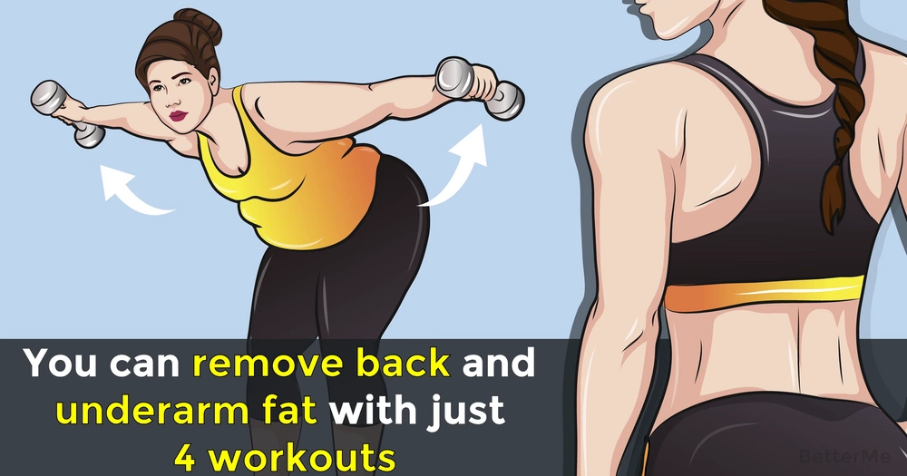You can remove back and underarm fat with just 4 workouts
