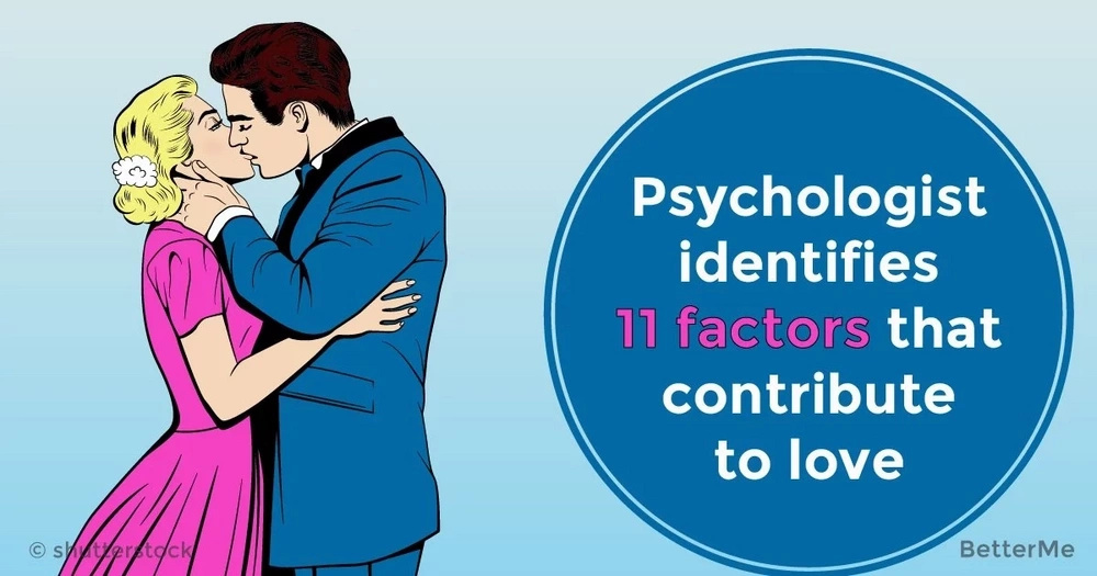 Psychologist identifies 11 factors that contribute to love