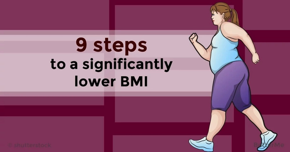 9 steps to a significantly lower BMI