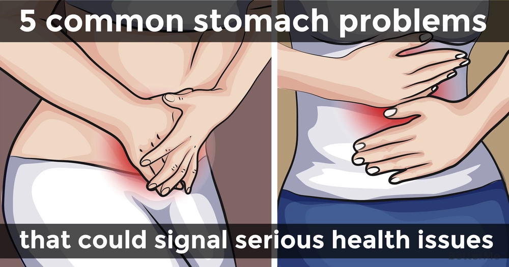 5 common stomach problems that could signal serious health issues