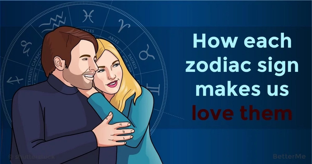 How each zodiac sign makes us love them