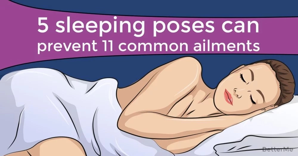 5 sleeping poses can prevent 11 common ailments