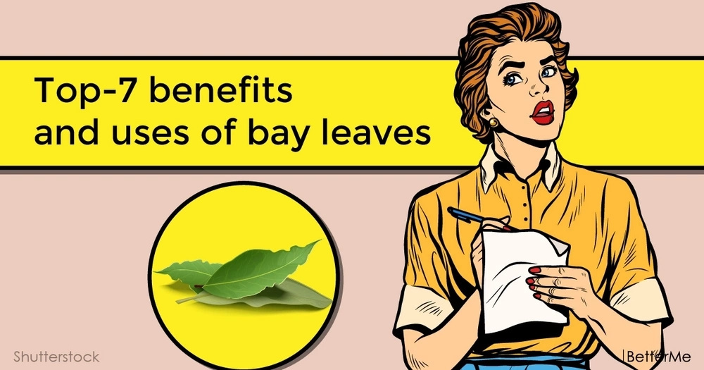 Top-7 benefits and uses of bay leaves