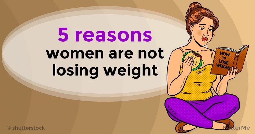 5 reasons women are not losing weight