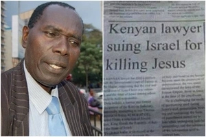 Meet the Kenyan lawyer who sued Israel over Jesus's crusifixion