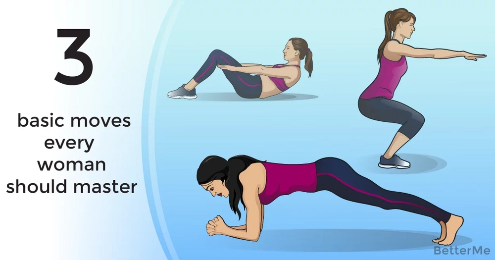3 basic moves every woman should master