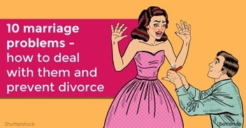 10 marriage problems - how to deal with them and prevent divorce