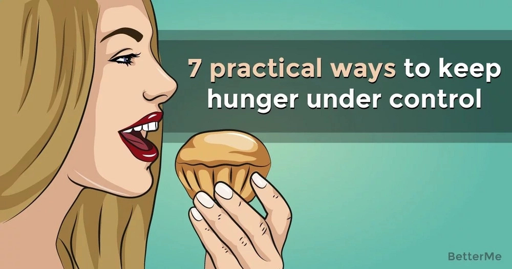 7 practical ways to keep hunger under control